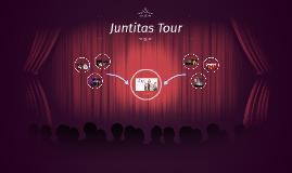 Juntitas Tour