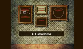 O Ostracismo