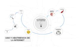 USO Y ABSTINENCIA DE LA INTERNET