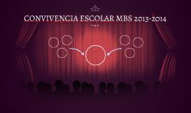 CONVIVENCIA ESCOLAR MBS 2013-2014