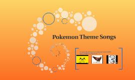 Pokemon Theme Songs