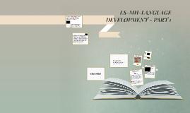 LS-MH- CH. 9-LANGUAGE DEVELOPMENT- PART 1