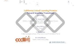 California Linked Learning Promise: Tow and Seamless Transitions