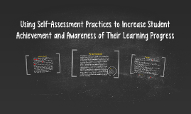 Using Self-Assessment Practices to Increase Student Achievem