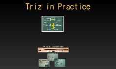 Triz in Practice