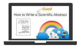 How to Write a Scientific Abstract