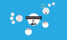 WILHEM DILTHEY