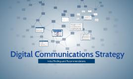 Copy of  Digital Communications Strategy