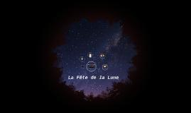 La fête de la Lune