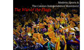 Modern Sports & the Catalan Independence Movement