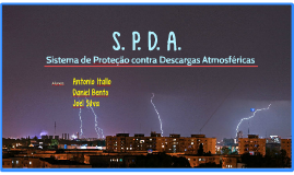 SPDA- Sistema de Proteção contra Descargas Atmosféricas