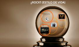 ¡¡ROCK!! (ESTILO DE VIDA)