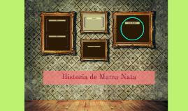 Historia de Mama Nata