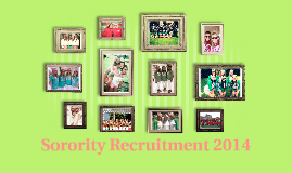 Sorority Recruitment 2014