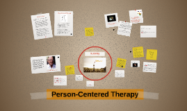 Copy of Person-Centered Therapy