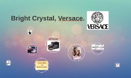 Bright Crystal, Versace.