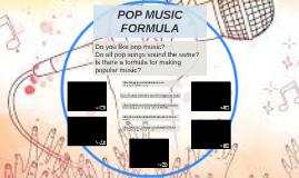 POP MUSIC FORMULA