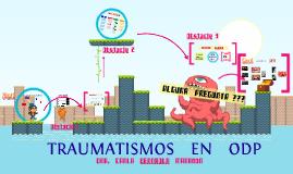 Traumatismos en ODP