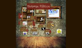 Copy of Sistemas Politicos