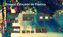 Extrusión de Plástico