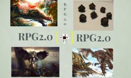 RPG 2.0