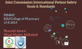 Joint Commission International Patient Safety Goals and Stan