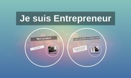 Je suis Entrepreneur