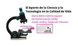 Copy of El Aporte de la Ciencia y la Tecnología en la Calidad de Vid