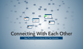 Connecting With Each Other