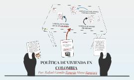 POLÍTICA DE VIVIENDA EN COLOMBIA