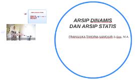 ARSIP DINAMIS DAN ARSIP STATIS