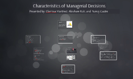 Copy of Copy of Copy of Characteristics of Managerial Decisions