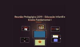 Reunião Pedagógica - Educação Infantil e Ensino Fundamental