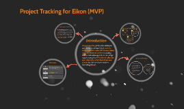 Project Tracking for Eikon