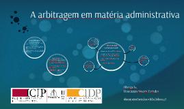A arbitragem institucionalizada em matéria administrativa v.2016