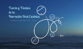 Copy of Teoría y Técnica de la narración oral escénica