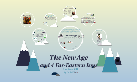 Lecture #8- New Age & Far Eastern Isms