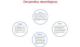 Desarrollos tecnologicos