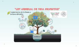 Copy of LEY GENERAL DE VIDA SILVESTRE