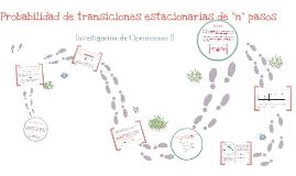 Probabilidad de transiciones estacionarias de n pasos