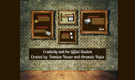 Creativity and the Gifted Student