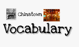 "Vocabulary of ""Chinatown"""