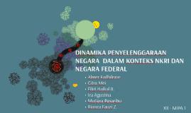 Copy of Copy of DINAMIKA PENYELENGGARAAN NEGARA  DALAM KONTEKS NKRI DAN NEGA