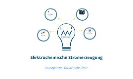 Elektrochemische Stromerzeugung