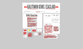 Copy of KALITIMIN GENEL ESASLARI