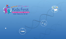 Copy of Why Kids First