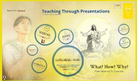 Teaching Through Presentations