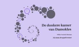 Copy of De donkere kamer van Damokles