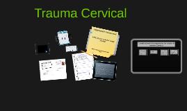 Trauma nivel cervical