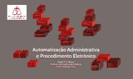 Automatização Administrativa e Procedimento Eletrónico